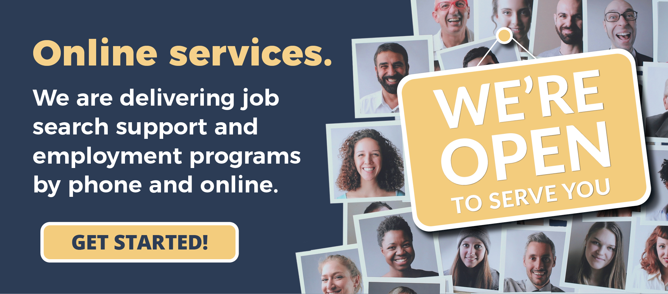 We're Open sign. Offering Online Job search support and employment programs by phone and online